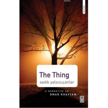 The Thing; A Narrative on Omar KHayyam