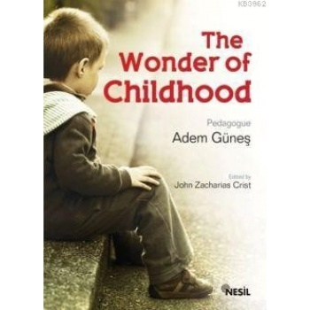 The Wonder of Childhood (Çocukluk Sırrı)