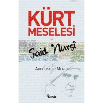 Kürt Meselesi ve Said Nursi