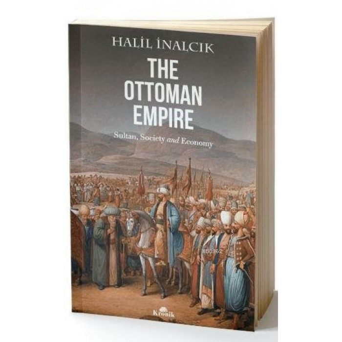 The Ottoman Empire; Sultan, Society And Economy